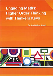 Engaging Maths Higher Order Thinking with Thinkers Keys
