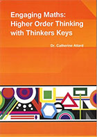 Engaging Maths: Higher Order Thinking with Thinkers Keys
